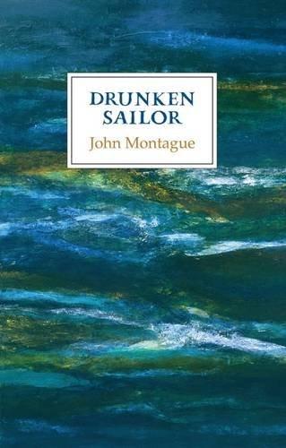 Drunken Sailor: John Montague
