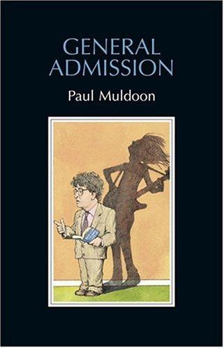 General Admission.: Muldoon, Paul
