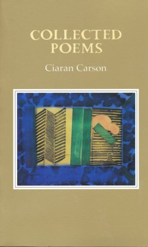 Collected Poems: Carson, Ciaran