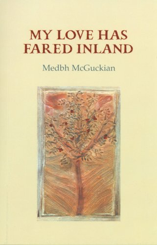 My Love Has Fared Inland (1852354526) by McGuckian, Medbh