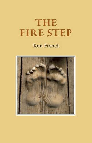 The Fire Step: Tom French