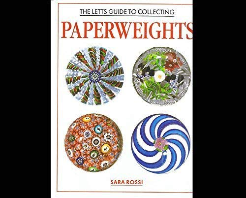 Letts Guide to Collecting Paperweights: Rossi, Sara
