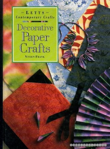 Decorative Paper Crafts (Contemporary Crafts): Vivien Frank