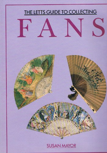 The Letts Guide to Collecting Fans: Mayor, Susan