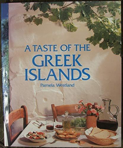 9781852381523: A Taste of the Greek Islands