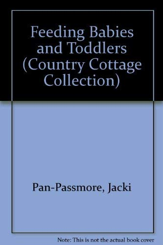 9781852381783: Feeding Babies and Toddlers (Country Cottage Collection)