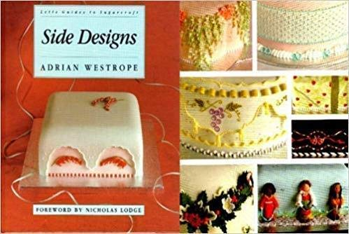9781852383169: Side Designs (Letts Guides to Sugarcraft)