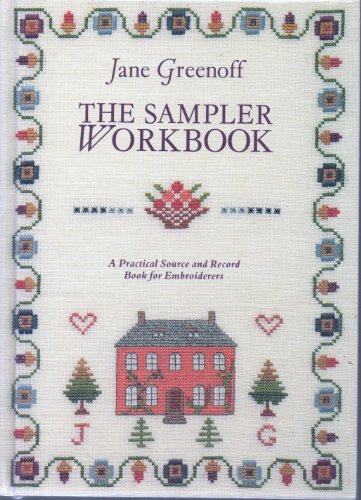 9781852383343: The Sampler Workbook: A Practical Source and Record Book for Embroiderers