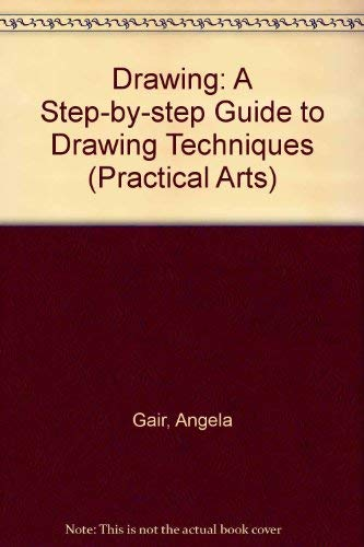 9781852385415: Drawing: A Step-By-Step Guide to Drawing Techniques (Letts Practical Art Series)
