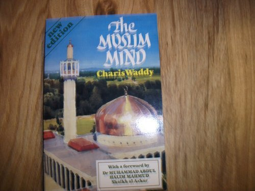9781852390082: The Muslim Mind