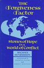 9781852390242: The Forgiveness Factor: Stories of Hope in a World of Conflict