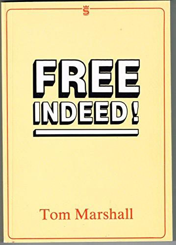 9781852400026: Free Indeed