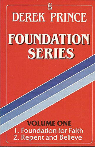 Foundation Series: Derek Prince
