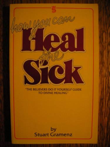 9781852400101: How to Heal the Sick