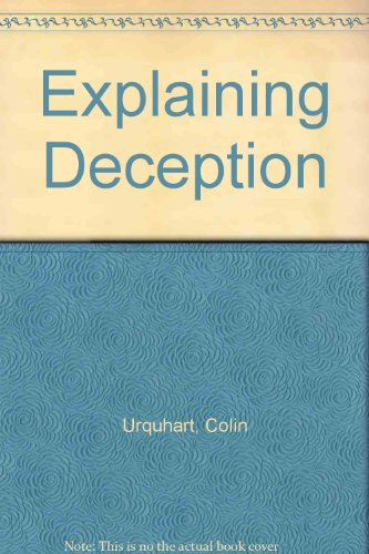 Explaining Deception: Urquhart, Colin
