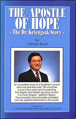 The Apostle of Hope: Dr. Kriengsak Story: Carolyn Boyd