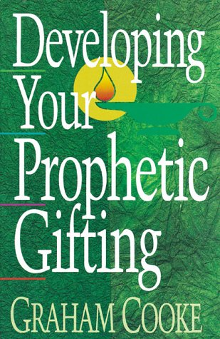 9781852401443: Developing Your Prophetic Gifting