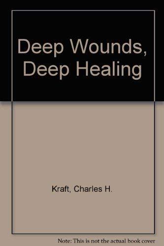 9781852401481: Deep Wounds, Deep Healing
