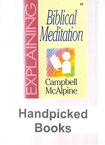 9781852401580: Explaining Biblical Meditn-45: (The Explaining Series)