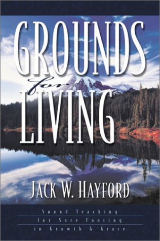 9781852402891: Grounds for Living: Sound Teaching for Sure Footing in Growth and Grace