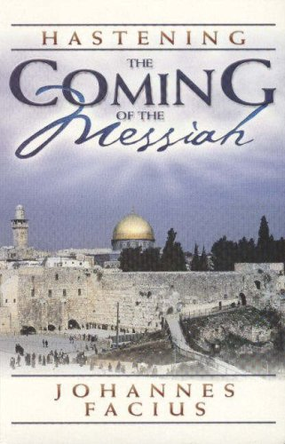 Hastening the Coming of the Messiah: Facius, Johannes