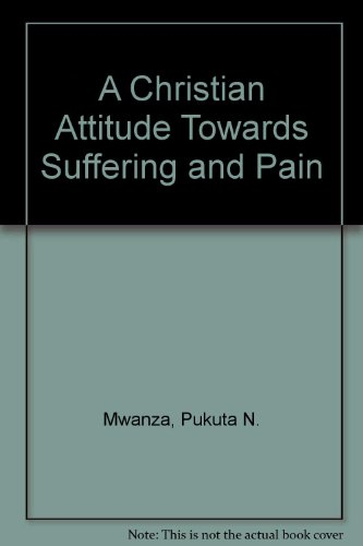 9781852402990: A Christian Attitude Towards Suffering and Pain