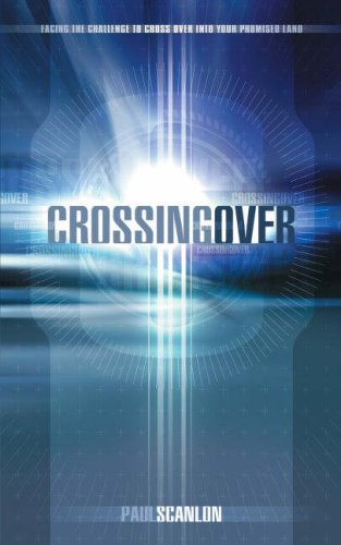 9781852403256: Crossing over: Facing the Challenge to Cross over into Your Promised Land
