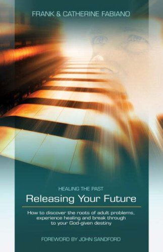 9781852403393: Healing the Past, Releasing Your Future