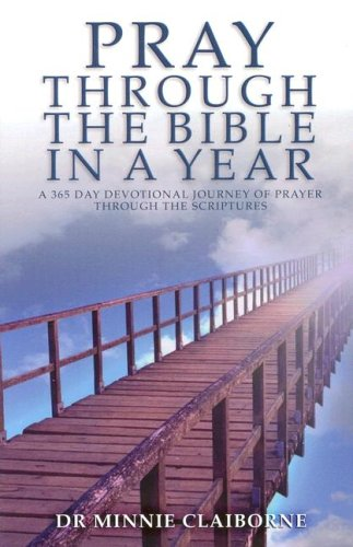 9781852403607: Pray Through the Bible in a Year: A 365-Day Devotional Journey of Prayer Through the Scriptures