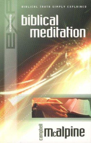 9781852403850: Explaining Biblical Meditation (New Explaining)