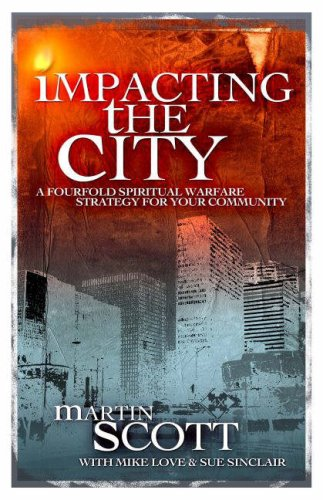9781852404000: Impacting the City: A Fourfold Spiritual Warfare Strategy for Your Community