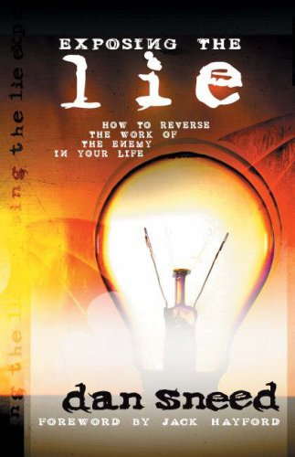 9781852404123: Exposing the Lie: How to Reverse Work of the Enemy in Your Life