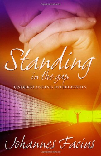 9781852404383: Standing in the Gap: Understanding Intercession