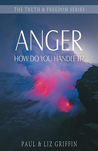 9781852404505: Anger: How Do You Handle It? (Truth & Freedom)