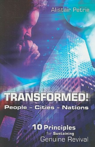 9781852404826: Transformed! People Cities Nations: 10 Principals for Sustaining Genuine Revival