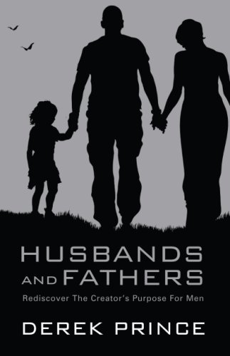 9781852404970: Husbands and Fathers: Rediscover the Creator's Purpose for Men