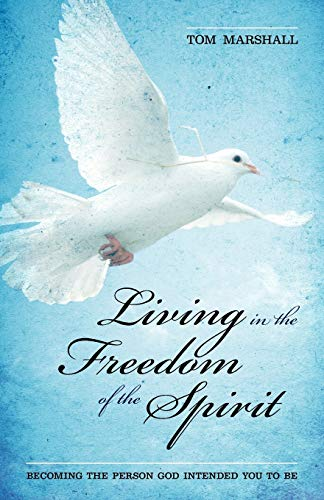 9781852405328: Living in the Freedom of the Spirit