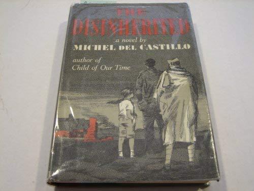 Disinherited (Serpent's Tail Book): Michel Del Castillo