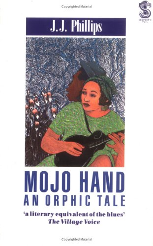 9781852421090: Mojo Hand: An Orphic Tale