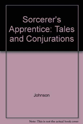 9781852421199: Sorcerer's Apprentice: Tales and Conjurations