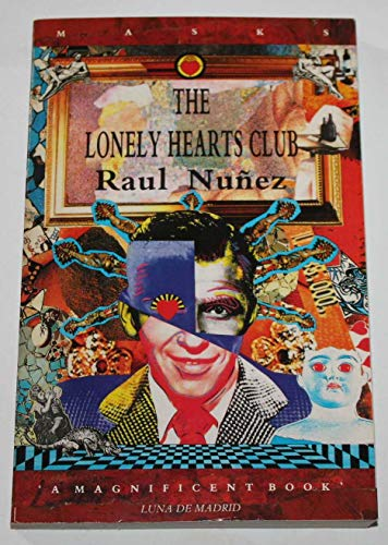 9781852421373: The Lonely Hearts Club (Masks)