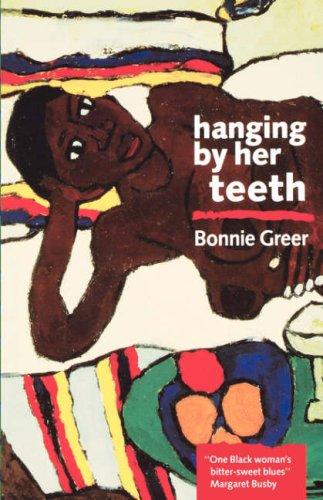 Hanging by Her Teeth (90s): Greer, Bonnie