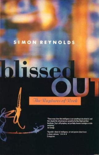 9781852421991: Blissed Out: the Raptures of Rock