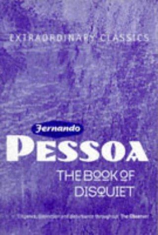 The Book of Disquiet (Extraordinary Classics): Fernando Pessoa; Editor-Maria