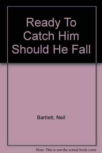 9781852422059: Ready To Catch Him Should He Fall (90s)