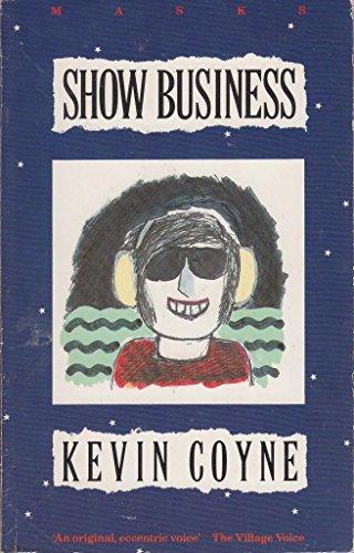 Show Business (Masks): Rachel Coyne