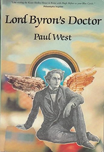 Lord Byron's Doctor: West