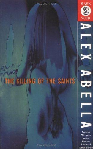 9781852422752: The Killing of the Saints (Mask Noir)