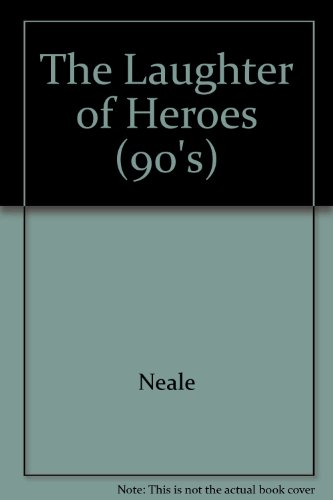 Laughter of Heroes: Jonathan Neale