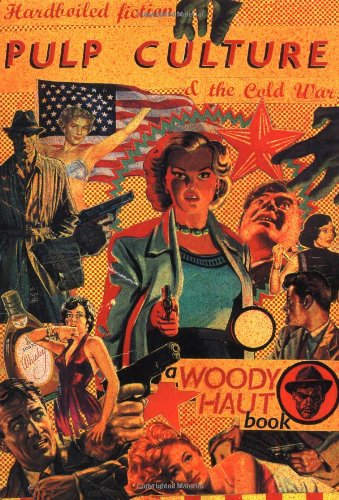 9781852423193: Pulp Culture: Hardboiled Fiction and the Cold War